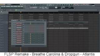 Breathe Carolina & Dropgun - Atlantis (FLSP Remake)