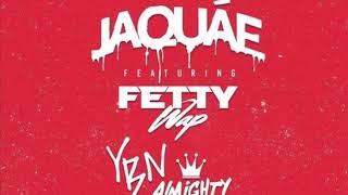 Jaquáe - Too Much (Fetty Wap Verse)