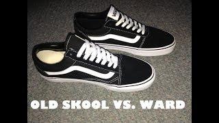 Vans Old Skool vs Vans Ward (Comparison Video)