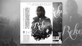 5. Reke - San Andreas Feat: Chavito (LA RESURRECCIÓN - UNA SANGRE VOL.2 Mixtape)