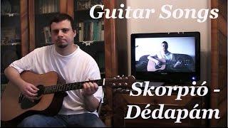 Acoustic Guitar Cover: Skorpió - Dédapám cover