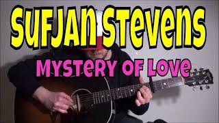 Sufjan Stevens - Mystery of Love - Fingerpicking Guitar Cover