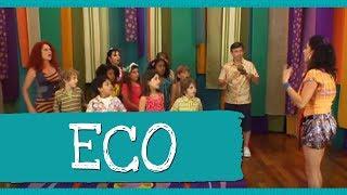 Eco (Música: Ora Bolas) - Palavra Cantada