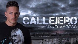Nyno Vargas - Callejero (Videoclip Oficial)