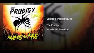 Voodoo People (Live)