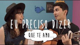 Eu Preciso dizer que te amo - Flávia Felicio e Caio Lopes (cover) CAZUZA