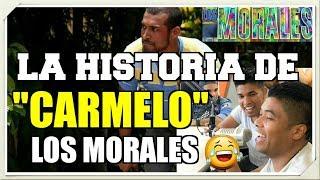"""La Historia de """"CARMELO"""" en la Novela LOS MORALES contada por """"LOS K"""""""