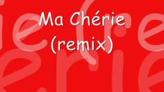 Dj Antoine - Ma Chérie (remix)