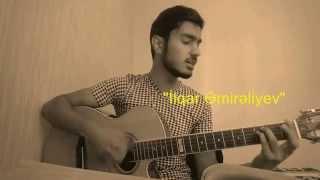 Yusuf Guney - Hazin (İlqar Cover)