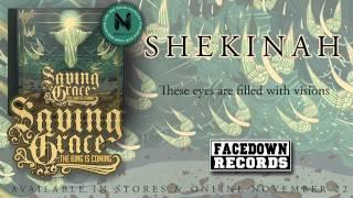 """SAVING GRACE """"Shekinah"""" lyric video"""