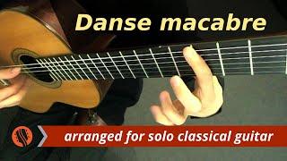 """Camille Saint-Saëns - """"Danse macabre,"""" op. 40 - Guitar Transcription"""