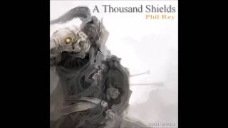 Phil Rey -  A Thousand Shields
