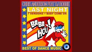 Last Night (feat. DJ Robbie) (Original Version)