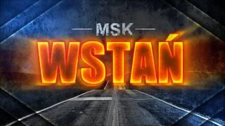 Msk ( konkret) - Wstań