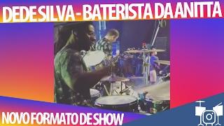 Dede Silva - Nova versão do show das poderosas 2017