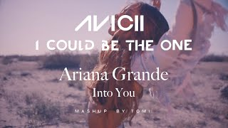 I Could Be the One & Into you - Avicii & Nicky Romero vs Ariana Grande (TOMI Mashup)