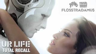 FLOSSTRADAMUS - UR LIFE
