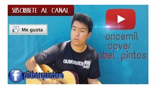 Abel Pintos - Oncemil (cover acustico)