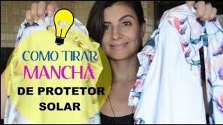 COMO TIRAR MANCHA DE PROTETOR SOLAR