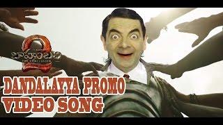 Dandalayya video Song By Bahubali 2 Mr.Bean Singing