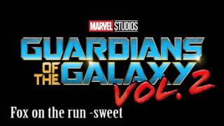 Guardians of The Galaxy Vol. 2 Trailer Music Song -Fox on the run