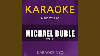 Who's Loving You (Originally Performed By Michael Buble) (Karaoke Version)