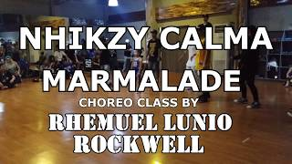 MARMALADE  - NHIKZY CALMA - Choreo Class by RHEMUEL LUNIO