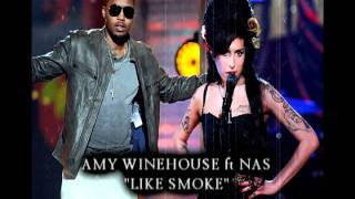 AMY WINEHOUSE ft NAS- LIKE SMOKE