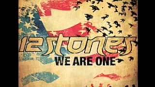 12 Stones - We are one (Lyrics in Description)