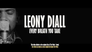 Leony Diall - Every Breath You Take
