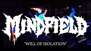 "Mindfield (New Song) ""Will of Isolation"" at 1904 Music Hall"