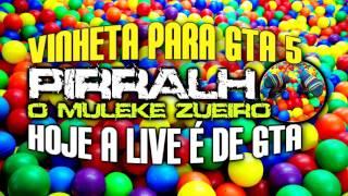HOJE A LIVE É DE GTA - VERSÃO FUNK (VINHETA)
