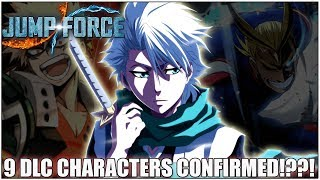 ALL 9 DLC CHARACTERS LEAKED??? DATAMINE!!! - Jump Force News!