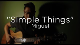 Miguel - Simple Things (Unplugged)