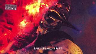RAM feat. Dope D.O.D — Crazy (альбом «TRAUMATIX ULTIMATE», 2019)