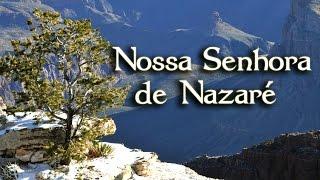Oração a Nossa Senhora de Nazaré - TV ARAUTOS