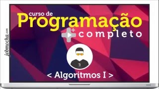 Logica e Algoritmo Para Iniciantes em Programacão (Totalmente Gratuito)