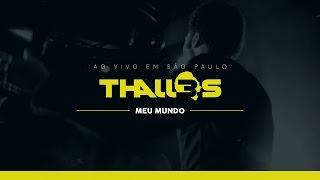 Thalles Roberto - Meu Mundo (DVD OFICIAL)