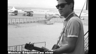 Guga Oliveira - Enquanto eu viver
