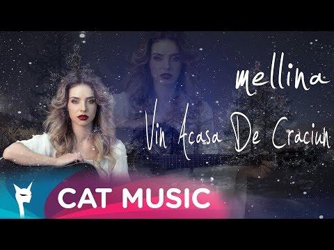 Mellina - Vin acasa de Craciun