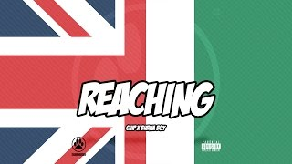 CHIP - REACHING FEAT. BURNA BOY (OFFICIAL AUDIO)