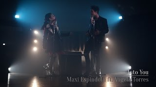 Into You - Maxi Espindola ft. Angela Torres