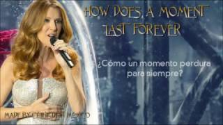 How Does A Moment Last Forever  |  Céline Dion  |  Traducida