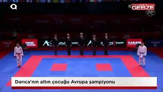 Darıca'nın altın çocuğu Avrupa şampiyonu!