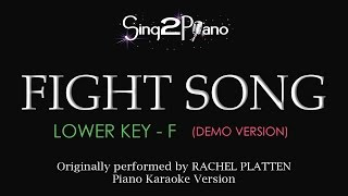 Fight Song (Lower Key - Piano karaoke demo) Rachel Platten