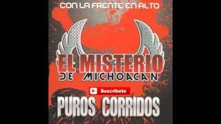 El Misterio de Michoacan - Corrido de Serafin