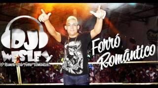 FORRÓ NOVO 2016 - NOITES EM CLARO (LANÇAMENTO DJ WESLEY)