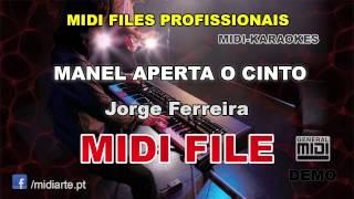 ♬ Midi file  - MANEL APERTA O CINTO - Jorge Ferreira
