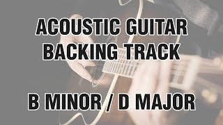 Acoustic Guitar Backing Track in B minor / D major