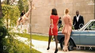 Ed-sheeran-shape of you--(Dj-asher-remix)